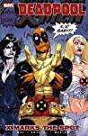 Deadpool, Volume 3: X Marks the Spot