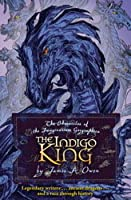 The Indigo King (Chronicles of the Imaginarium Geographica, #3)