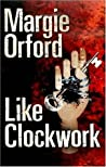 Like Clockwork (Clare Hart, #1)