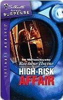 High-Risk Affair