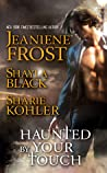 Haunted by Your Touch  (Doomsday Brethren #3.5, Moon Chasers, #4.5)