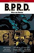 B.P.R.D., Vol. 12: War on Frogs