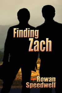 Read Finding Zach Finding Zach 1 By Rowan Speedwell