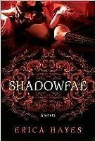 Shadowfae (The Shadowfae Chronicles #1)
