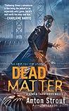 Dead Matter (Simon Canderous, #3)