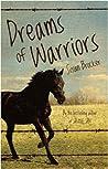 Dreams of Warriors