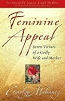 Feminine Appeal (New Expanded Edition with Questions)