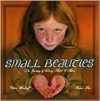Small Beauties