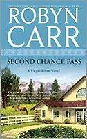Second Chance Pass (Virgin River, #5)