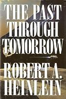 The Past Through Tomorrow