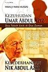 Kezuhudan Umar Abdul Aziz, Kesederhanaan Nik Abdul Aziz: Dua Tokoh Unik di Dua Zaman