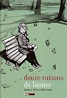 Douze raisons de l'aimer (Hardcover)