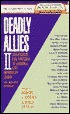 Deadly Allies II
