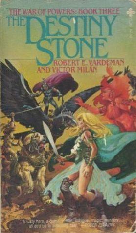 The Destiny Stone The War Of Powers 3 By Robert E Vardeman