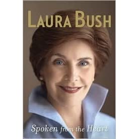 Download Spoken From The Heart By Laura Bush