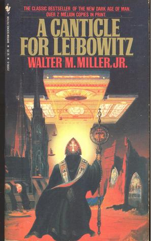 A Canticle For Leibowitz St Leibowitz 1 By Walter M Miller Jr