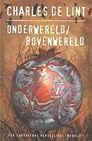 Onderwereld/Bovenwereld