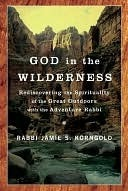 God in the Wilderness God in the Wilderness God in the Wilderness Jamie S. Korngold