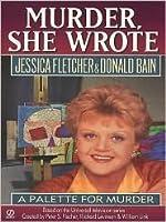 A Palette for Murder (Murder, She Wrote, #7)
