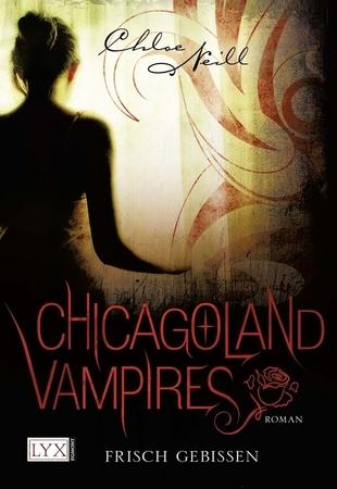 Frisch gebissen  (Chicagoland Vampires, #1)