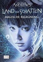 Magische Begegnung (Land der Schatten, #1)