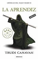 La aprendiz (Crónicas del Mago Negro, #2)