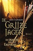 De Dragers van het Eikenblad (De Grijze Jager, #4)