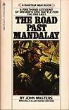 The Road Past Mandalay by John Masters