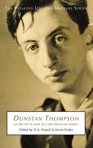 Jesse (San Francisco, CA)'s review of Dunstan Thompson: On the Life