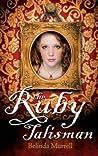 The Ruby Talisman (Timeslip, #2)
