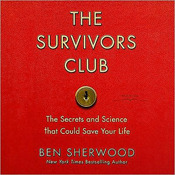 The Survivors Club: The Secrets and Science that Could Save Your Life (Audiobook)