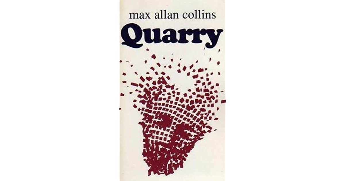 Quarry (Quarry, #1) by Max Allan Collins