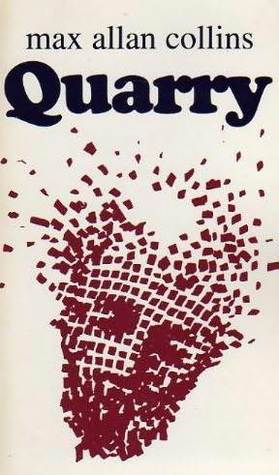 Quarry by Max Allan Collins