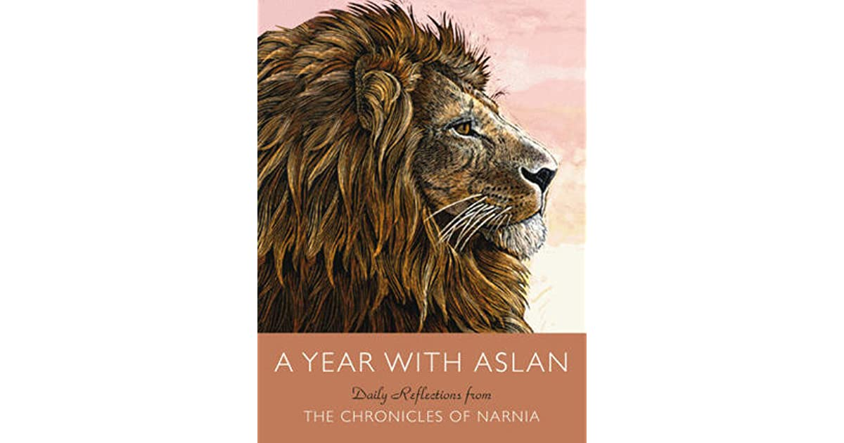 A Year With Aslan Daily Reflections From The Chronicles border=