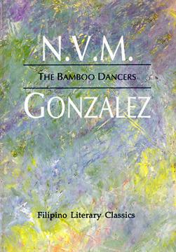 The Bamboo Dancers (Filipino Literary Classics)