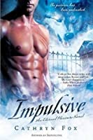 Impulsive (Eternal Pleasure, #2)