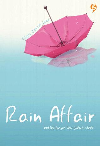 Rain Affair by Clara Canceriana
