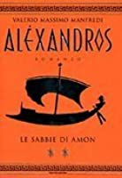 Aléxandros: Le sabbie di Amon