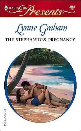 The Stephanides Pregnancy by Lynne Graham