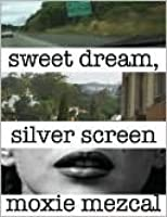 Sweet Dream, Silver Screen