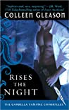 Rises The Night (The Gardella Vampire Hunters, #2) ebook review