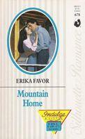 Mountain Home (Silhouette Romance, #678)