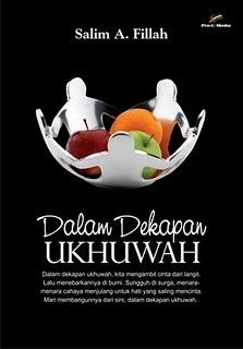 Dalam Dekapan Ukhuwah by Salim Akhukum Fillah