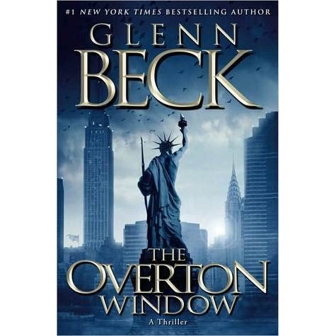 The overton window overton window 1 by glenn beck for Window quotes goodreads