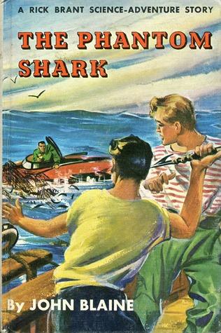The Phantom Shark (A Rick Brant Science-Adventure Story, #6)