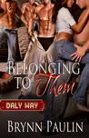 Belonging to Them (Daly Way #1)