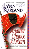 Another Chance to Dream by Lynn Kurland