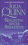 Romancing Mister Bridgerton by Julia Quinn