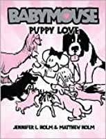 Puppy Love (Babymouse Series #8)