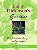 Emily Dickinson's Gardens